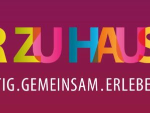KULTUR ZU HAUS – VIELFÄLTIG. GEMEINSAM. ERLEBEN